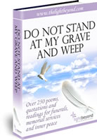 Do Not Stand At My Grave And Weep 2